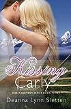 Kissing Carly (Kiss a Cowboy Series, Book Three) (Volume 3)