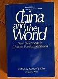 China and the World, Samuel S Kim, 0813306191