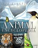 The Kingfisher Animal Encyclopedia (Kingfisher Encyclopedias)