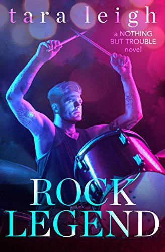 Rock Legend (Nothing but Trouble Book 2)