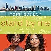 Stand by Me: A SouledOut Sisters Novel, Book 1 | Neta Jackson
