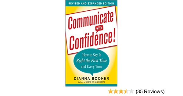 Communicate With Confidence By Dianna Booher Ebook