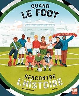 Quand le foot rencontre l'histoire, Billioud, Jean-Michel