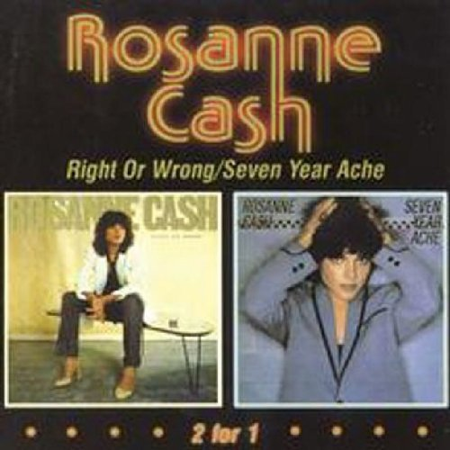 Right Or Wrong / Seven Year Ache by Cash, Rosanne