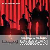 Standing in the Shadows of Motown: Deluxe Edition