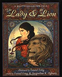 The Lady and the Lion: A Brothers Grimm Tale