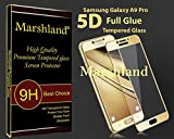 Samsung Galaxy A9 Pro Tempered Glass Full Glue 5D Glass Perfect Fit High Definition Screen Protector 100% Genuine Screen Protector Perfect Adhesion 9H Hardness 0.33mm Thickness 2.5D Round Edge Golden By Marshland