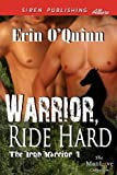 Warrior, Ride Hard, Erin O'Quinn, 1622418131