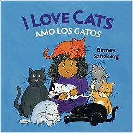 I Love Cats / Amo Los Gatos: Babl Childrens Books in ...
