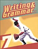 Writing & Grammar 7 for Christian Schools