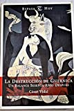 img - for La destruccion de Guernica: Un balance sesenta anos despues (Espasa hoy) (Spanish Edition) book / textbook / text book