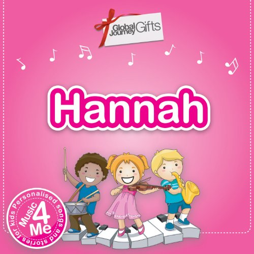 Music 4 Me – Personalised Songs & Stories for Hannah ()