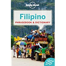 Lonely Planet Filipino (Tagalog) Phrasebook & Dictionary 5th Ed.: 5th Edition
