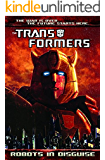 Transformers: Robots In Disguise (2011-) Vol. 1 (Transformers: Robots In Disguise Series)
