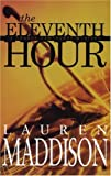 The Eleventh Hour, Lauren Maddison, 1555838782