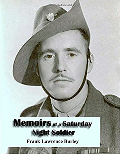 Book Memoirs of a Saturday Night Soldier by Frank Lawrence Burley (2012-07-20)