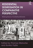 img - for Residential Segregation in Comparative Perspective: Making Sense of Contextual Diversity (Cities and Society) book / textbook / text book