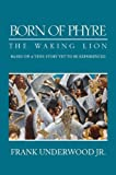 img - for Born of Phyre: The Waking Lion book / textbook / text book