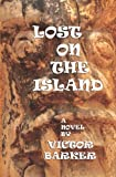 Lost on the Island, Victor Barker, 1439217599