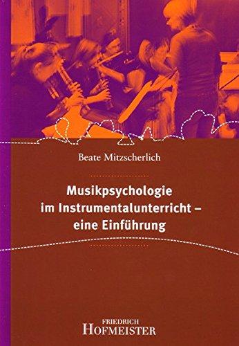 Musikpsychologie Im Instrumentalunterricht   Eine Einführung