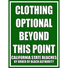 American Collectibles Clothing Optional Beyond This Point California State Beaches Metal Sign MSF469