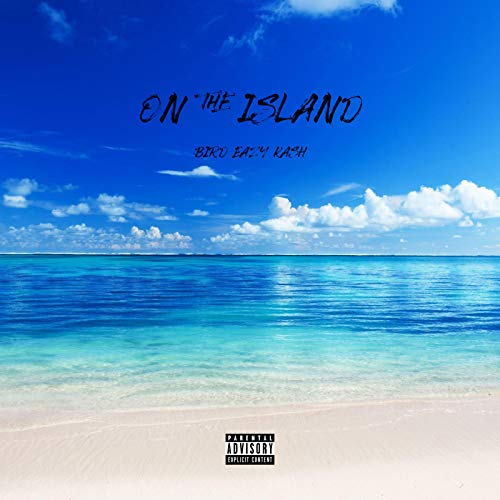- On the Island [Explicit]