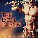The Devil in Iron Audiobook by Robert E. Howard Narrated by Jim Roberts