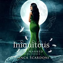 Iniquitous Audiobook by Bianca Scardoni Narrated by Bailey Carr