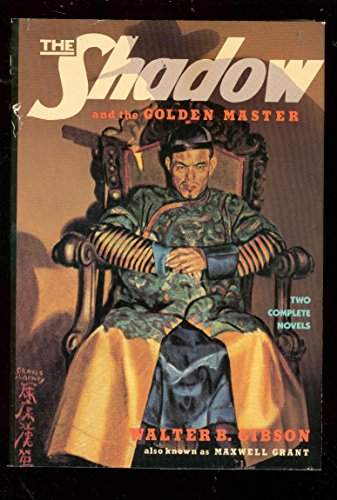 (THE SHADOW-PULP HARDBACK-THE GOLDEN MASTER-SHIWAN KHAN FN)