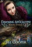 Dawning Apocolypse (The Dream Slayer Book 3)