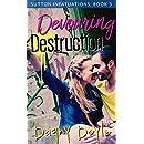 Devouring Destruction (Sutton Infatuations Book 3)