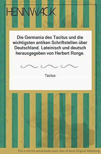 Die Germania Des Tacitus Und Die Wichtigsten Antiken