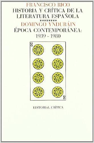Vol. 8: Época contemporánea; 1939-1980 Páginas de Filología. H.ª y crítica de literatura: Amazon.es: Ynduráin, Domingo: Libros