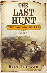 The Last Hunt (The Law Wranglers Book 3)