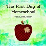 The First Day of Homeschool, Michelle Fredrickson, 1490977945