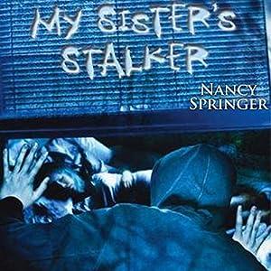 My Sister's Stalker Audiobook