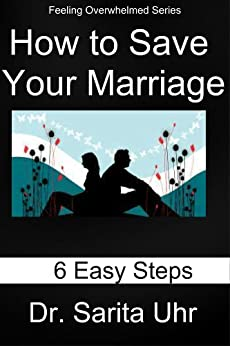 Amazon.com: How to Save Your Marriage: 6 Easy Steps ...