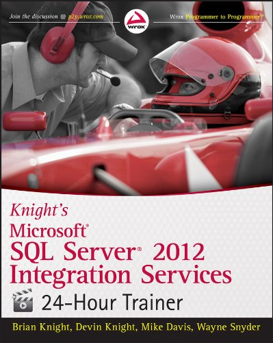Knight's Microsoft SQL Server 2012 Integration Services  24-Hour Trainer Pdf