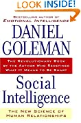 #3: Social Intelligence: The New Science of Human Relationships