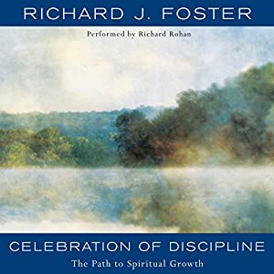 Celebration of Discipline Audiobook