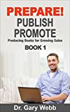 Bargain eBook - PREPARE  Publish  Promote   Book 1