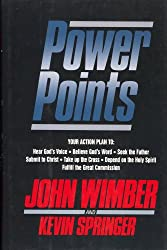 Power Points: Your Action Plan to : Hear God's Voice, Believe God's World, Seek the Father, Submit to Christ, Take Up the Cross, Depend on the Holy Spirit, Fulfill the Great Commission