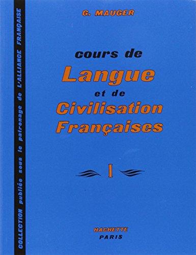 Cours de Langue et de Civilisation Françaises (Vol. 1) (2 Vol Disc Compact)
