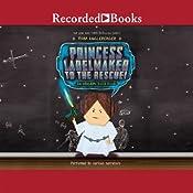 Princess Labelmaker to the Rescue: An Origami Yoda Book | Tom Angleberger