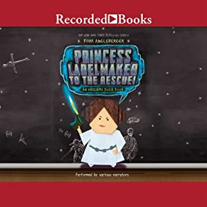 Princess Labelmaker to the Rescue Audiobook