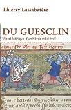 vignette de 'Du Guesclin (Thierry Lassabatère)'