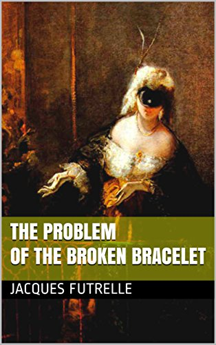 book cover of The Problem of the Broken Bracelet