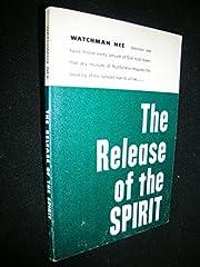 The Release of the Spirit por Watchman Nee