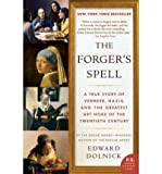 img - for The Forger's Spell: A True Story of Vermeer, Nazis, and the Greatest Art Hoax of the Twentieth Century (P.S.) (Paperback) - Common book / textbook / text book