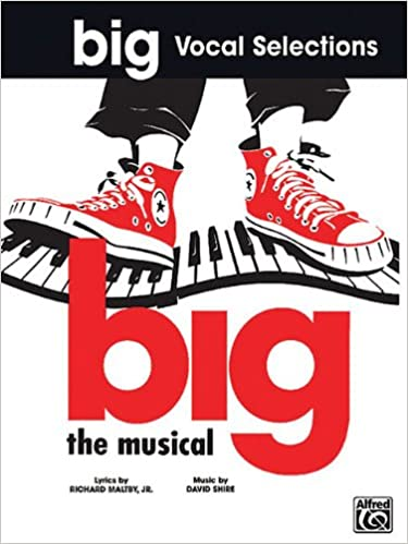 Big The Musical Vocal Selections PVG